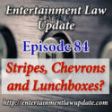 Episode 84 – Stripes, Chevrons and Lunchboxes?